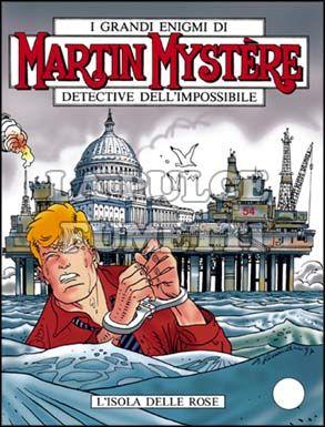 MARTIN MYSTERE #   193: L'ISOLA DELLE ROSE