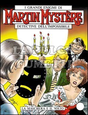 MARTIN MYSTERE #   206: LA MASCHERA E IL VOLTO