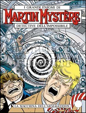 MARTIN MYSTERE #   211: LA MACCHINA DELL'ARAMAGEDDON