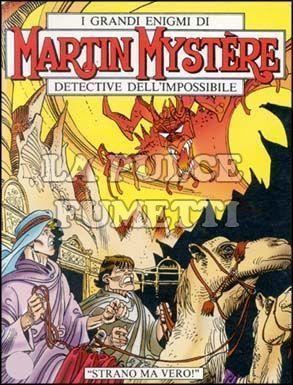 MARTIN MYSTERE #   221: STRANO MA VERO