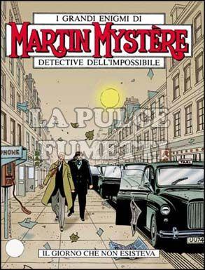 MARTIN MYSTERE #   227: IL GIORNO CHE NON ESISTEVA
