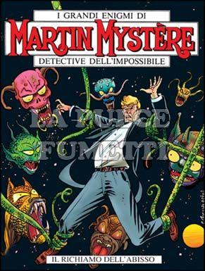 MARTIN MYSTERE #   237: IL RICHIAMO DELL'ABISSO
