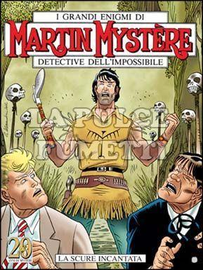 MARTIN MYSTERE #   242: LA SCURE INCANTATA