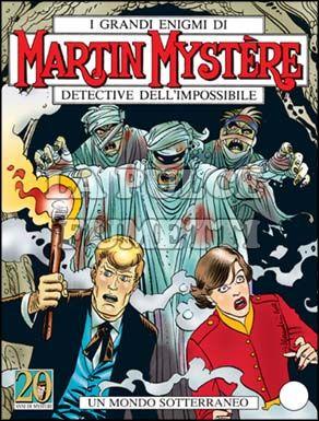 MARTIN MYSTERE #   249: UN MONDO SOTTERRANEO