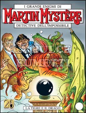 MARTIN MYSTERE #   250: LA TIGRE E IL DRAGO