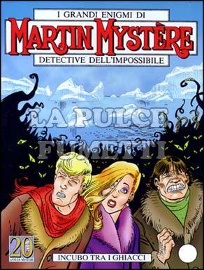 MARTIN MYSTERE #   251: INCUBO TRA I GHIACCI