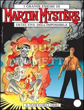 MARTIN MYSTERE #   254: IL FUOCO DELL'ODIO