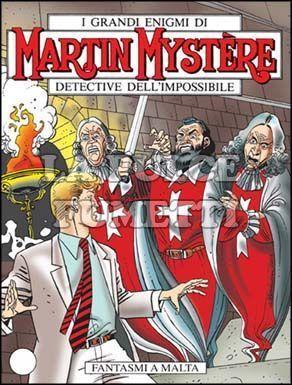 MARTIN MYSTERE #   257: FANTASMI A MALTA