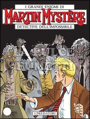 MARTIN MYSTERE #   264: I PREDATORI