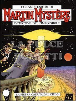 MARTIN MYSTERE #   268: LA PIETRA CADUTA DAL CIELO
