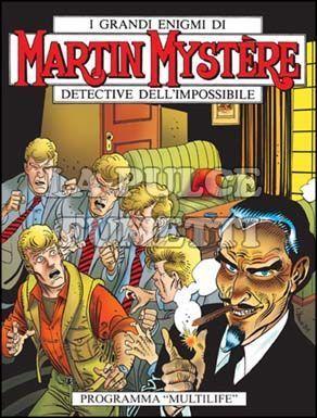 """MARTIN MYSTERE #   269: PROGRAMMA """"MULTILIFE"""""""