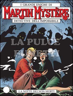 MARTIN MYSTERE #   272: LA NOTTE DEI NON-MORTI