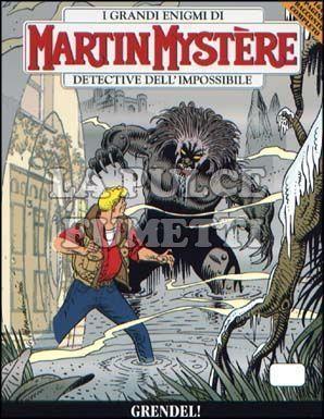 MARTIN MYSTERE #   288: GRENDEL!