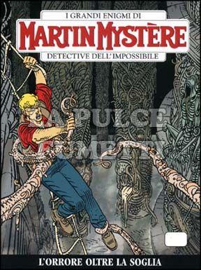 MARTIN MYSTERE #   297: L'ORRORE OLTRE LA SOGLIA