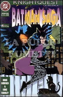 BATMAN SAGA #    13 - KNIGHTQUEST LA RICERCA