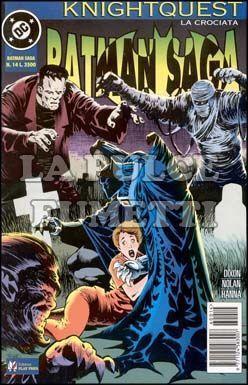 BATMAN SAGA #    14 - KNIGHTQUEST LA CROCIATA