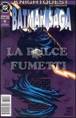 BATMAN SAGA #    16 - KNIGHTQUEST LA CROCIATA
