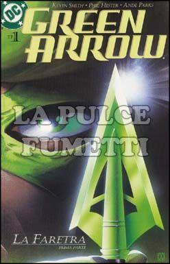 GREEN ARROW TP #     1: LA FARETRA PRIMA PARTE