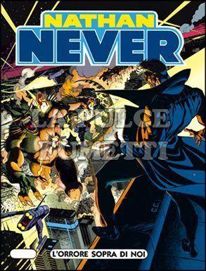 NATHAN NEVER #    37: L'ORRORE SOPRA DI NOI