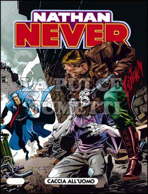 NATHAN NEVER #    55: CACCIA ALL'UOMO