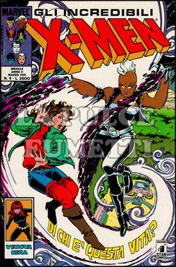 INCREDIBILI X-MEN #     9: DI CHI E' QUESTA VITA?