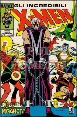 INCREDIBILI X-MEN #    17: IL PROCESSO DI MAGNETO