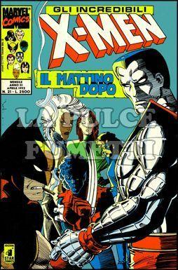 INCREDIBILI X-MEN #    21: IL MATTINO DOPO