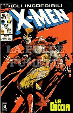 INCREDIBILI X-MEN #    22: LA CACCIA