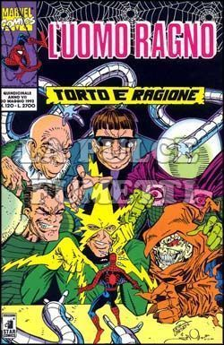UOMO RAGNO #   120: TORTO E RAGIONE