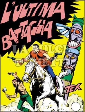 TEX GIGANTE #     9: L'ULTIMA BATTAGLIA