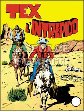 TEX GIGANTE #    13: TEX L'INTREPIDO