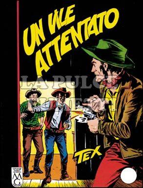 TEX GIGANTE #    28: UN VILE ATTENTATO