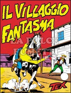 TEX GIGANTE #    36: IL VILLAGGIO FANTASMA