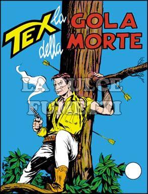 TEX GIGANTE #    39: LA GOLA DELLA MORTE