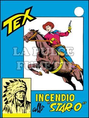 TEX GIGANTE #    42: INCENDIO ALLO STAR O