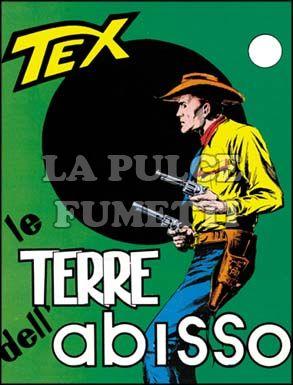 TEX GIGANTE #    47: LA TERRE DELL'ABISSO