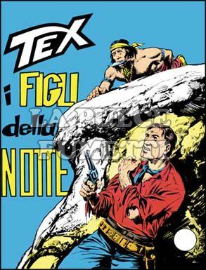 TEX GIGANTE #    50: I FIGLI DELLA NOTTE