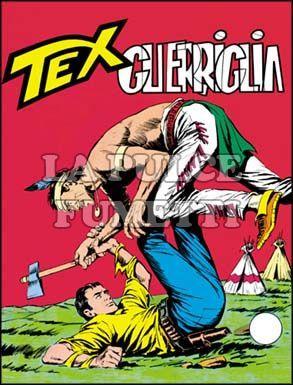 TEX GIGANTE #    52: GUERRIGLIA