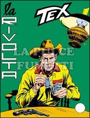 TEX GIGANTE #    56: LA RIVOLTA