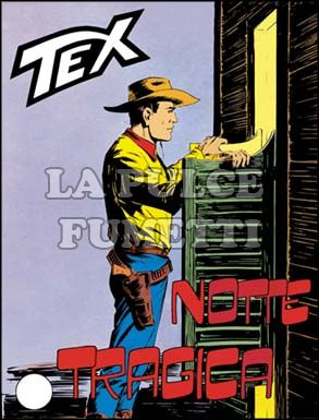 TEX GIGANTE #    57: NOTTE TRAGICA