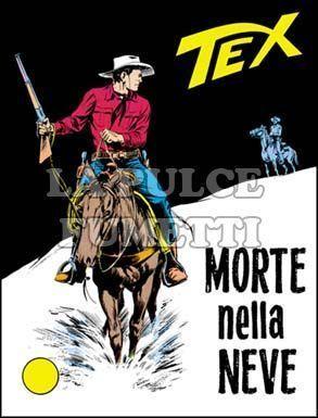 TEX GIGANTE #    61: MORTE NELLA NEVE