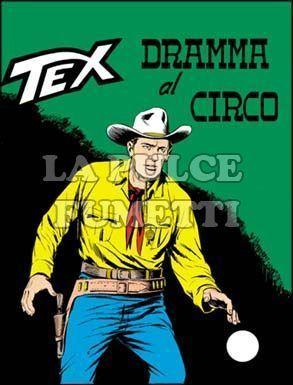 TEX GIGANTE #    66: DRAMMA AL CIRCO