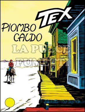TEX GIGANTE #    69: PIOMBO CALDO