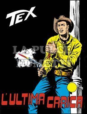 TEX GIGANTE #    70: L'ULTIMA CARICA