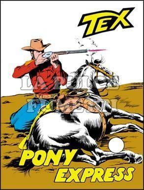 TEX GIGANTE #    73: PONY EXPRESS