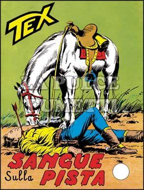 TEX GIGANTE #    74: SANGUE SULLA PISTA