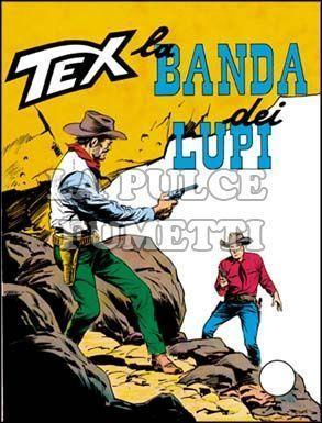 TEX GIGANTE #    81: LA BANDA DEI LUPI