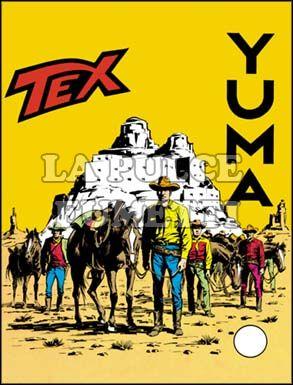 TEX GIGANTE #    87: YUMA!