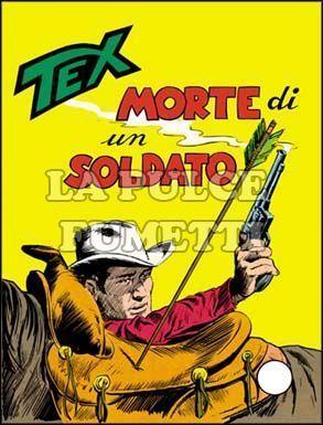 TEX GIGANTE #    89: MORTE DI UN SOLDATO