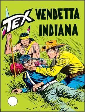 TEX GIGANTE #    91: VENDETTA INDIANA